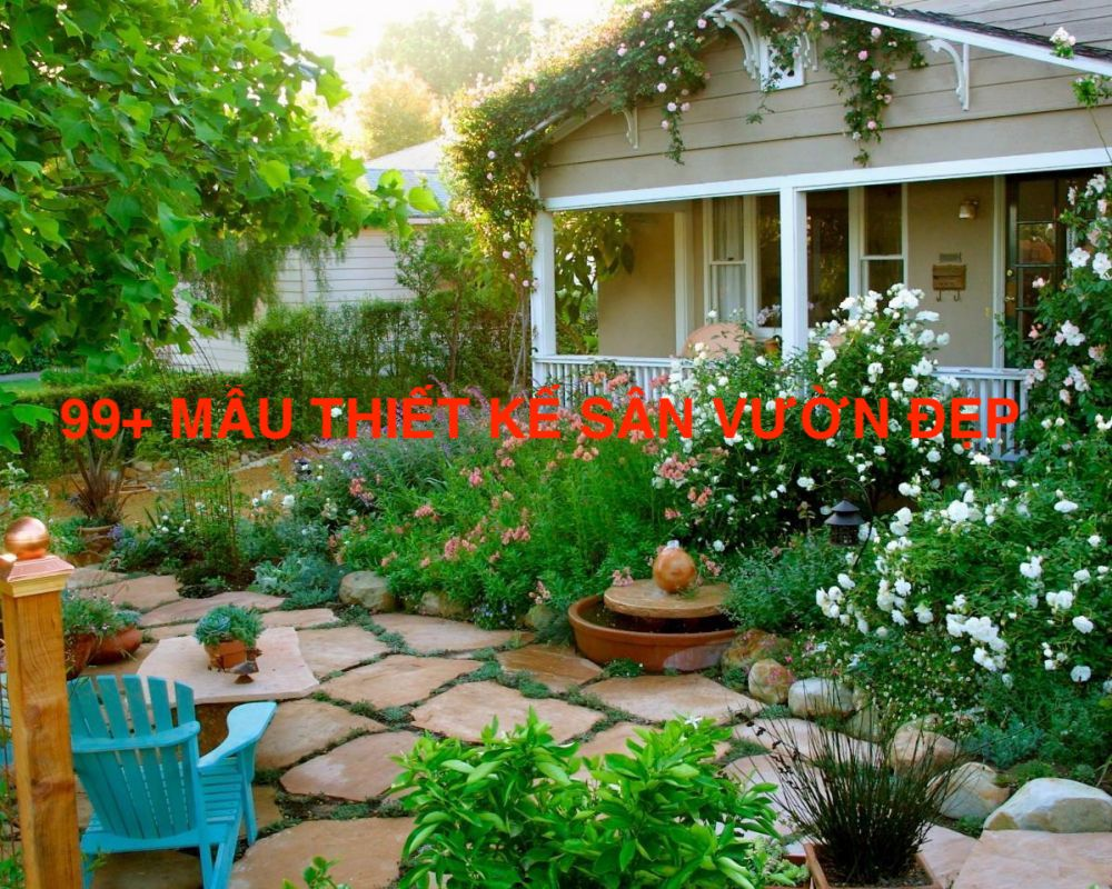 #1 Bí kiếp thiết kế 99+ mẫu sân vườn nhà vườn đẹp như mơ