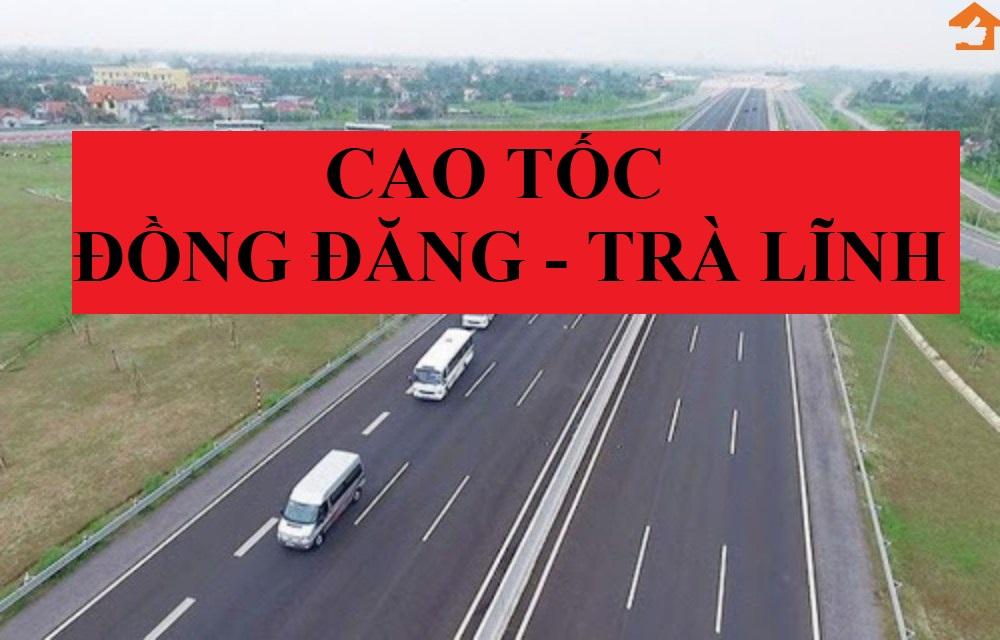 Chính thức xây dựng đường cao tốc Đồng Đăng – Trà Lĩnh bằng hình thức PPP