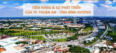 Tiềm năng & sự phát triển của Thành phố Thuận An