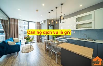 Căn hộ dịch vụ là gì? Mô hình & pháp lý căn hộ dịch vụ