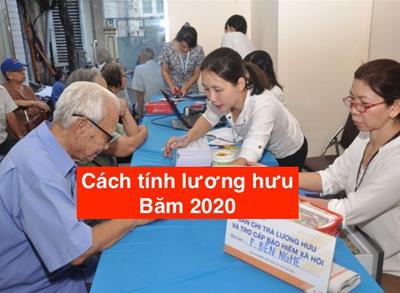 Cách tính lương hưu năm 2020 đơn giản & chính xác
