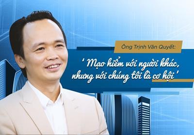 """Trịnh Văn Quyết với tiểu sử từ hai bàn tay trắng trở thành """"Tỷ phú USD"""""""
