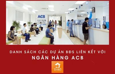 31 dự án bất động sản liên kết với ngân hàng ACB năm 2020