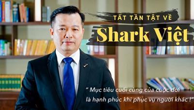 Shark Việt là ai? Xem tiểu sử Shark Nguyễn Thanh Việt