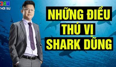Shark Dũng là ai? Xem tiểu sử Shark Nguyễn Mạnh Dũng chi tiết