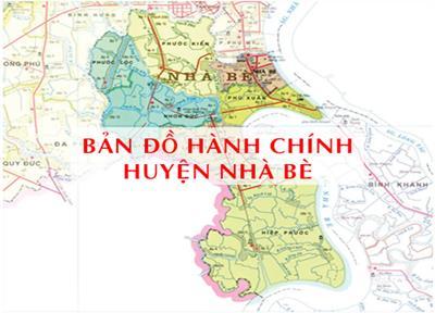 Bản đồ Hành chính huyện Nhà Bè TPHCM khổ lớn năm 2021