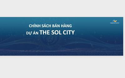 Chính sách bán hàng & lộ trình tăng giá dự án The Sol City