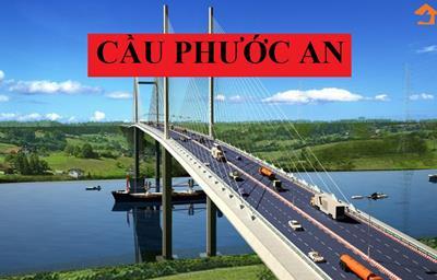 Xây cầu Phước An gần 5.000 tỷ đồng bằng nguồn vốn ngân sách nhà nước