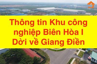 Thông tin Khu công nghiệp Biên Hòa I dời về Giang Điền
