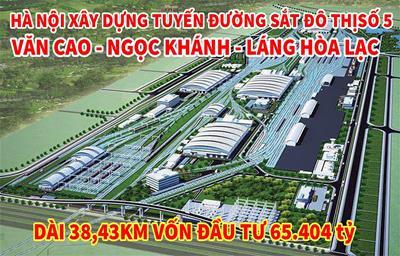 Tuyến Metro số 5 Văn Cao - Ngọc Khánh - Láng - Hòa Lạc chính thức thông qua