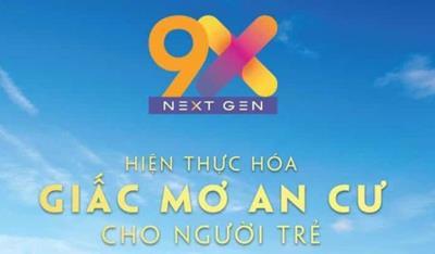 Ý nghĩa của tên căn hộ 9X Next Gen mà người mua nên biết