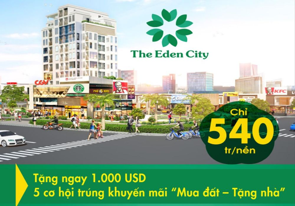 Giá bán The Eden City chỉ từ 540 triệu/nền